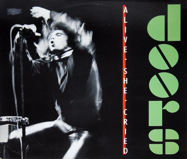 "The Doors Alive She Cried 12"" Vinyl LP"