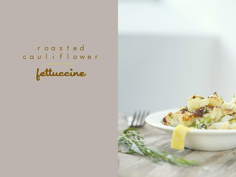 roasted cauliflower fettuccine