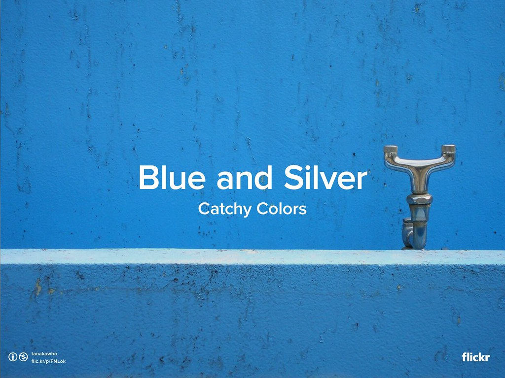 Catchy Colors: Blue and Silver