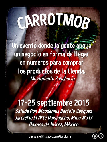 This Week's Carrotmob Challenge: Saluda Don Nicodemus Bartolo Vásquez