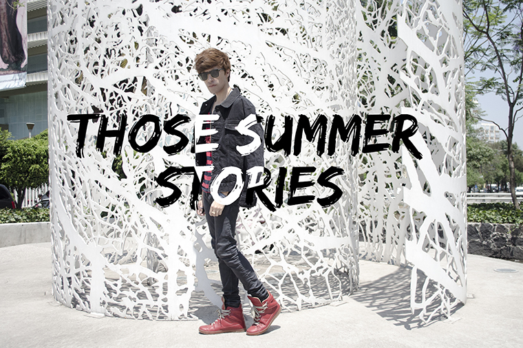 Those summer stories