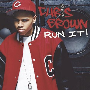 Chris Brown – Run It! (feat. Juelz Santana)