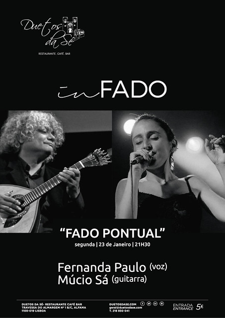 CONCERTO IN FADO Duetos da Sé - SEGUNDA-FEIRA 23 JANEIRO 2017 - 21h30 - FADO PONTUAL - FERNANDA PAULO e MÚCIO SÁ
