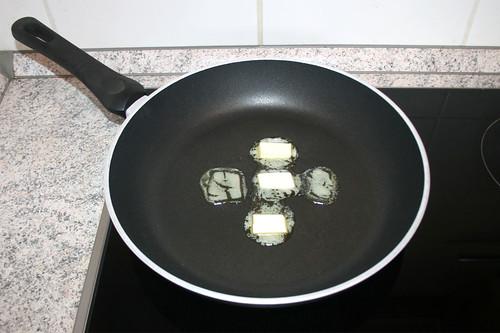 17 - Butter in Pfanne erhitzen / Melt butter in pan
