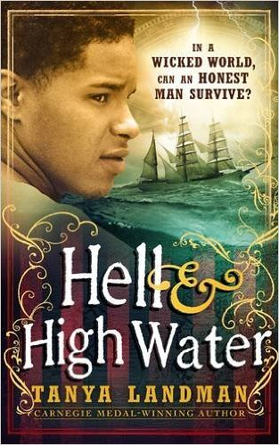 Tanya Landman, Hell and High Water