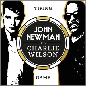 John Newman – Tiring Game (feat. Charlie Wilson)