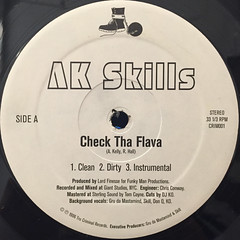 AK SKILLS:CHECK THE FLAVA(LABEL SIDE-A)