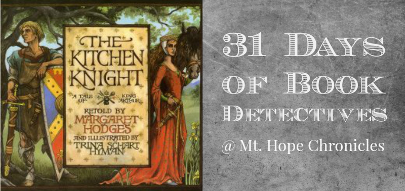 Book Detectives ~ The Kitchen Knight @ Mt. Hope Chronicles