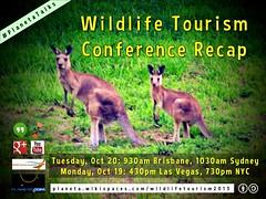 Oct 19/20 Wildlife Tourism Conference Recap #wildlifetourism2015