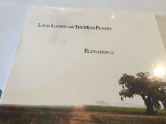 Louie Ludwig and the Moss Pickers   Elevation 13