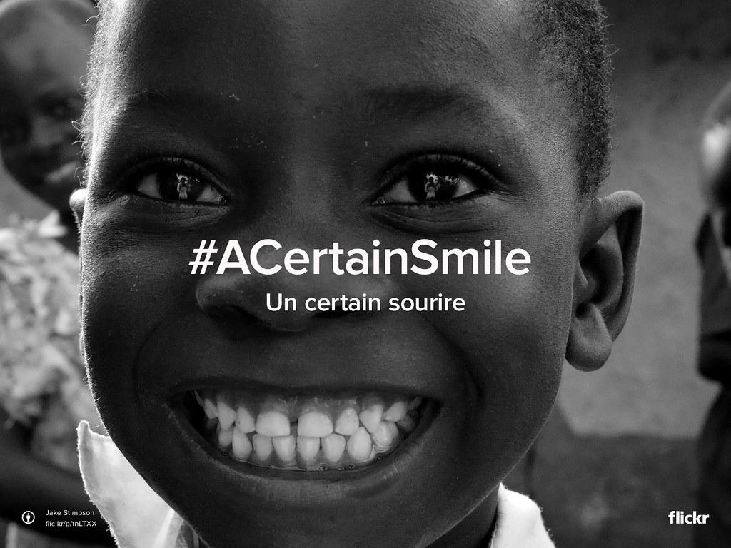 Flickr Friday : Un certain sourire #ACertainSmile