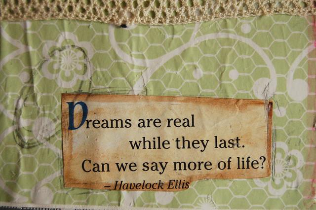Dreams are real