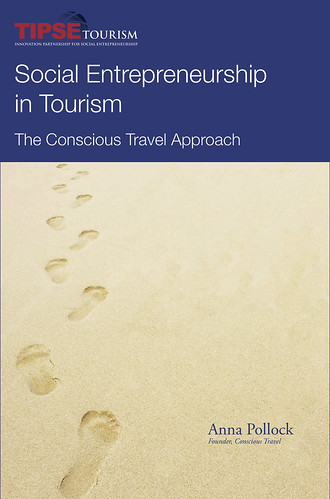 Social Entrepreneurship in Tourism – the Conscious Travel Approach @ConsciousHost