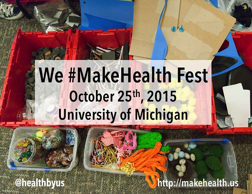 #MakeHealth 2015: Making