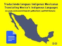 Traduciendo Lenguas Indígenas Mexicanas = Translating to Mexico's Indigenous Languages