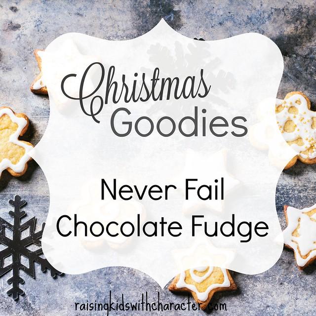 Christmas Goodies: Never Fail Chocolate Fudge