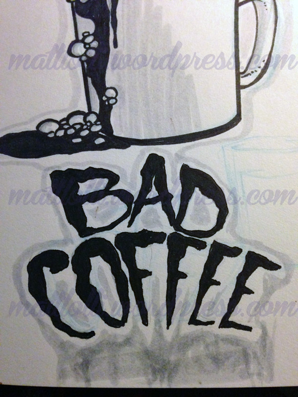 Bad Coffee Matt Lolli art stuntmunkey studios