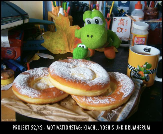 Projekt 52/42 - Motivationstag: Kiachl, Yoshis & Drumherum