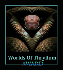 Worlds Of Thrylium Award ;