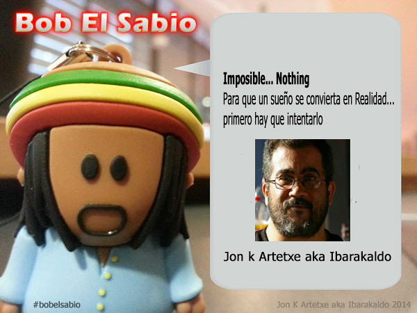 Bob El Sabio. Imposible Nothing