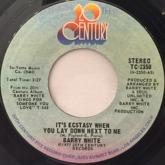 BARRY WHITE:IT'S ECSTASY WHEN YOU LAY DOWN NEST TO ME(LABEL SIDE-A)