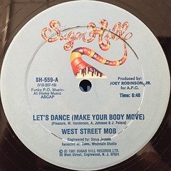 WEST STREET MOB:LET'S DANCE(MAKE YOUR BODY MOVE)(LABEL SIDE-A)
