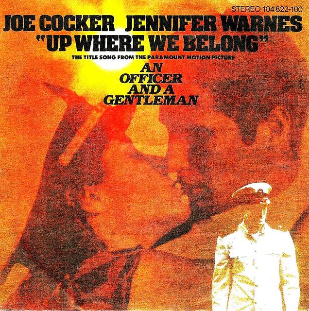 An Officer And A Gentleman - Ein Offizier und ein Gentleman - Up Where We Belong - Joe Cocker & Jennifer Warnes - D - 1982