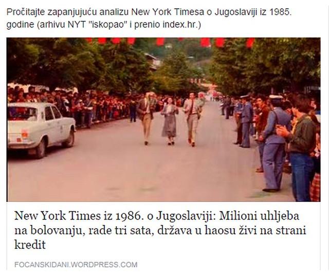 """Pročitajte zapanjujuću analizu New York Timesa o Jugoslaviji iz 1985. godine (arhivu NYT """"iskopao"""" i prenio index.hr.)"""
