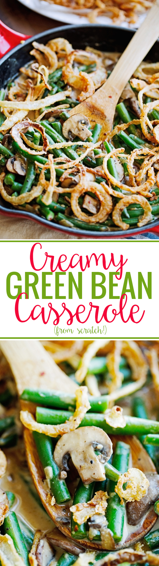 Creamy Green Bean Casserole From Scratch - This recipe is easy to follow and is made mostly from pantry staples! #greenbeancasserole #casserole #thanksgiving | Littlespicejar.com @littlespicejar