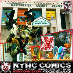 Super Hero Saturday! #NewYorkHardCoreComics Can Be In Two  Places At The Same Time! Wether Your In Good Old Dobbs Ferry Or Old Fashioned White Plains, We've Got You Covered! The Shop Is OPEN All Weekend At Regular Hours! Same Time, NYHC COMICS Exhibiting
