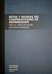 Retos y dilemas del cooperativismo de Mondragon