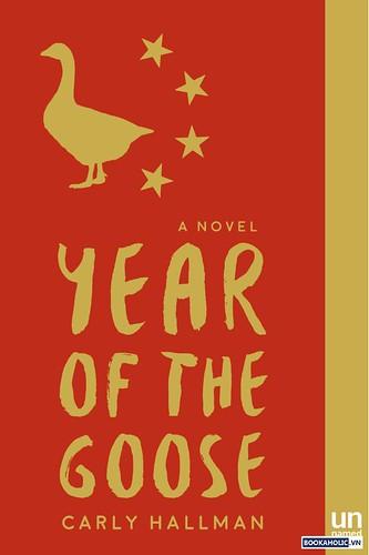 Carly J Hallman, Year of the Goose