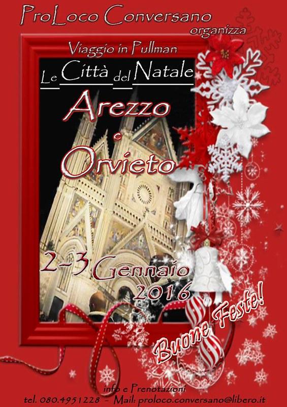 Conversano- la Pro Loco organizza un viaggio ad Arezzo-Orvieto