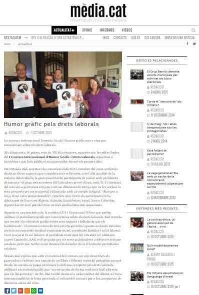 L'Observatori Crític dels Mitjans Mèdia.cat ha publicat recentment aquesta notícia Concurs Internacional d´Humor Gràfic sobre drets laborals a les seves pàgines