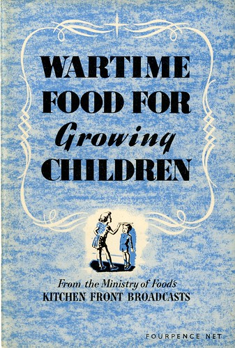 Wartime Food For Growing Children