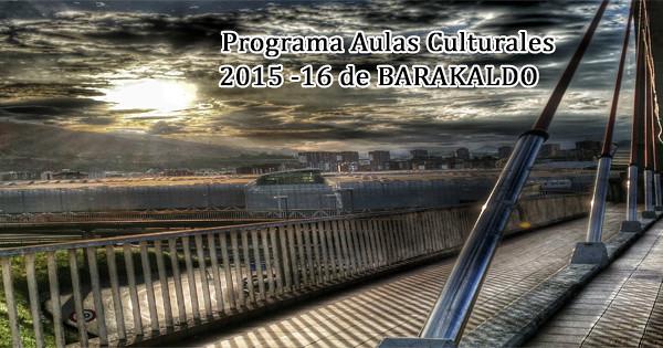 Programa Aulas  Culturales de Barakaldo 201...</span><a href=