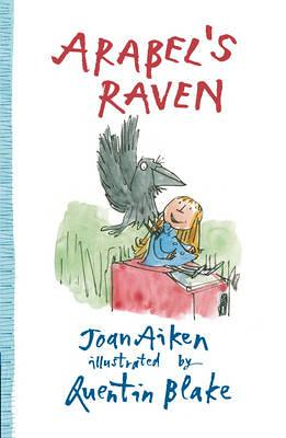 Joan Aiken and Quentin Blake, Arabel's Raven