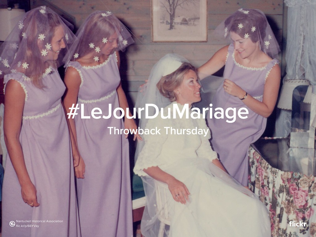 Throwback Thursday : Le Jour du Mariage #WeddingDay