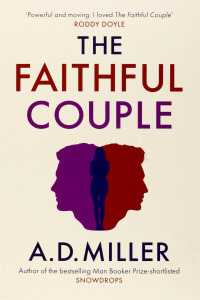The Faithful Couple by A.D. Miller