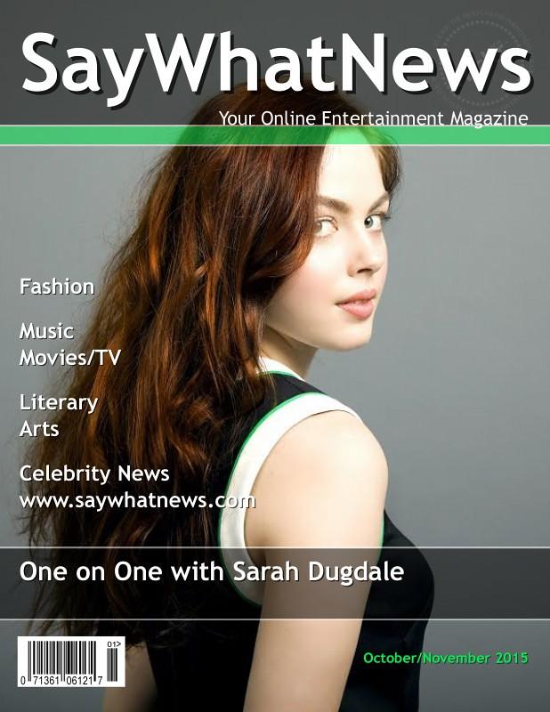 Sarah Dugdale Oct-Nov2015 magazine Interview