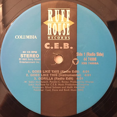 C.E.B.:GOES LIKE THIS(LABEL SIDE-A)
