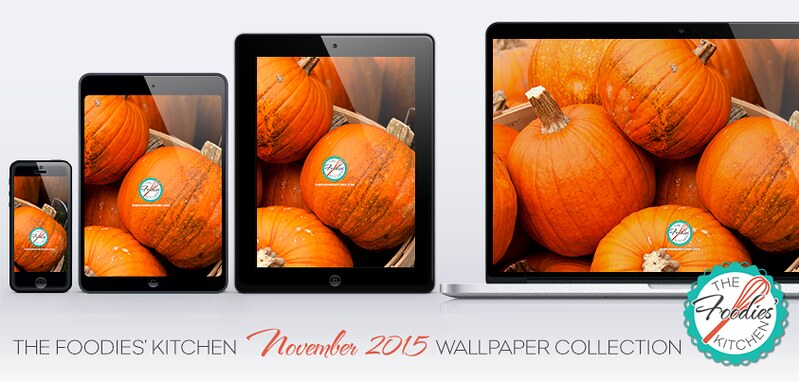 Foodies Freebie: November 2015 Wallpaper Collection