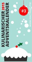 Kulinarischer Adventskalender 2015 - Tuerchen 3