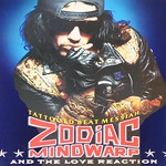 Zodiac Mindwarp & The Love Reaction Tattooed Beat Messiah