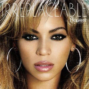 Beyoncé – Irreplaceable