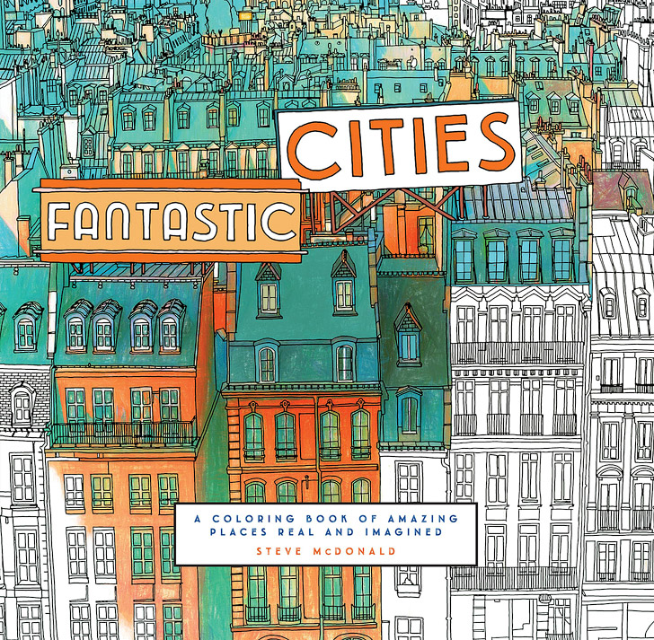 Fantastic Cities + 11 Beautiful Adult Coloring Books for a Coloring Date.