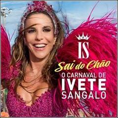 Ivete Sangalo - O Carnaval de Ivete Sangalo 2016