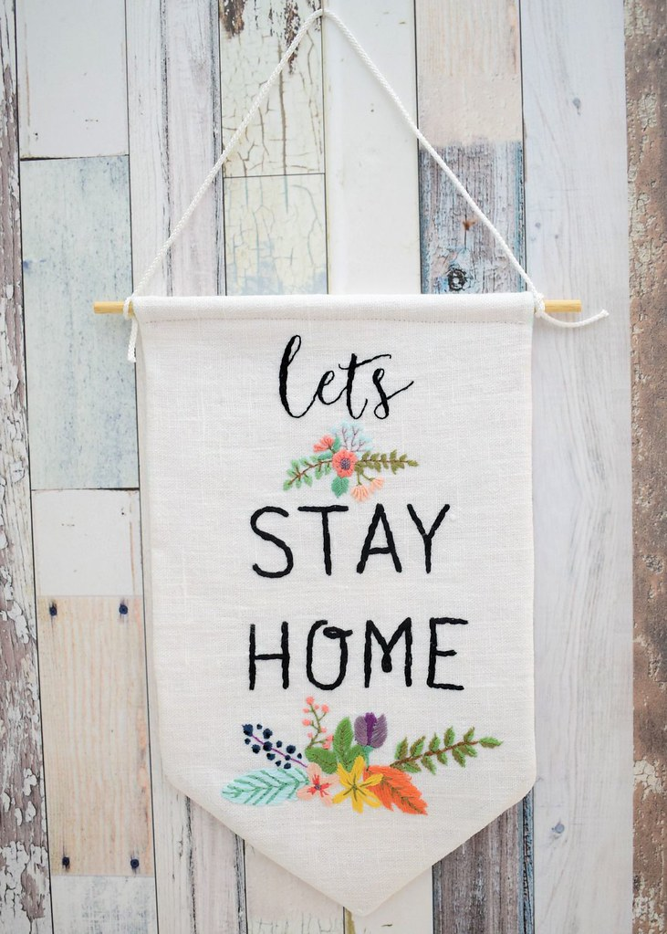 Let S Stay Home Pennant Bustle Amp Sew
