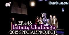 Infinity Challenge Ep.448