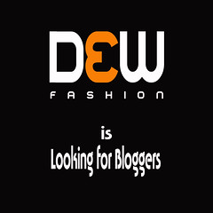 DEW Fashion is looking for bloggers